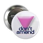 DON'T AMEND Button