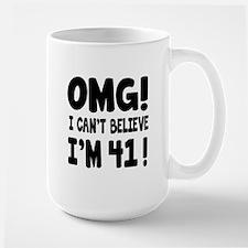Omg I Can't Believe I Am 41 Mug