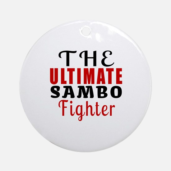 The Ultimate Sambo Martial Arts Fig Round Ornament