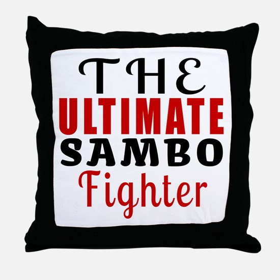 The Ultimate Sambo Martial Arts Fight Throw Pillow
