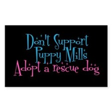 Don't Support Mills - Rectangle Decal