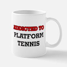 Addicted to Platform Tennis Mugs