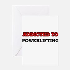 Addicted to Powerlifting Greeting Cards