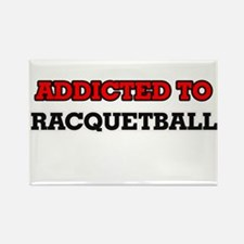Addicted to Racquetball Magnets