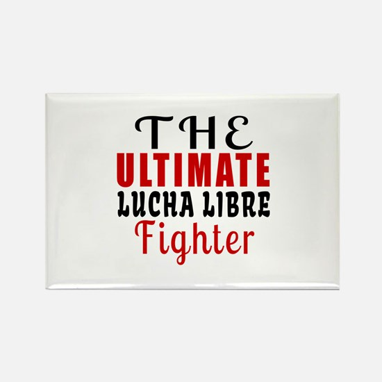 The Ultimate Lucha Libre Martial Rectangle Magnet