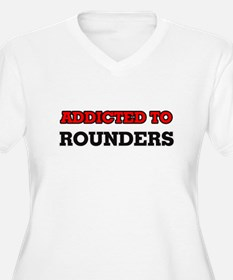Addicted to Rounders Plus Size T-Shirt