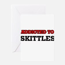 Addicted to Skittles Greeting Cards