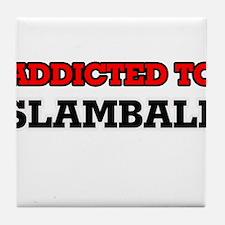 Addicted to Slamball Tile Coaster