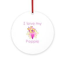 I love my poppie (girl bfly) Ornament (Round)