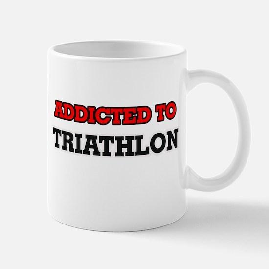 Addicted to Triathlon Mugs