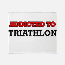 Addicted to Triathlon Throw Blanket