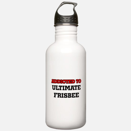 Addicted to Ultimate F Sports Water Bottle