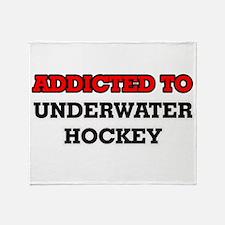 Addicted to Underwater Hockey Throw Blanket