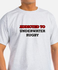 Addicted to Underwater Rugby T-Shirt