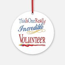 Incredible Volunteer Ornament (Round)