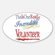 Incredible Volunteer Oval Decal