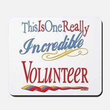 Incredible Volunteer Mousepad