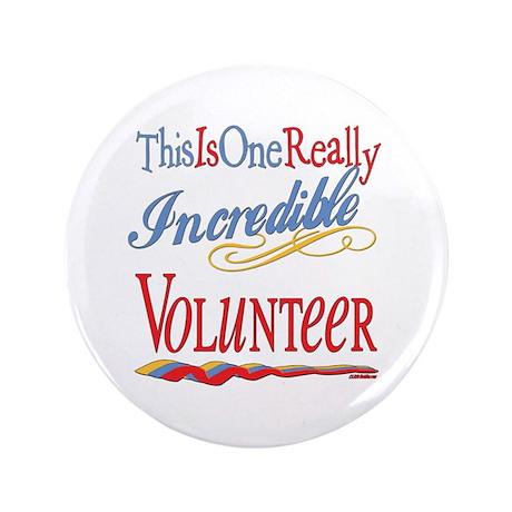 "Incredible Volunteer 3.5"" Button (100 pack)"