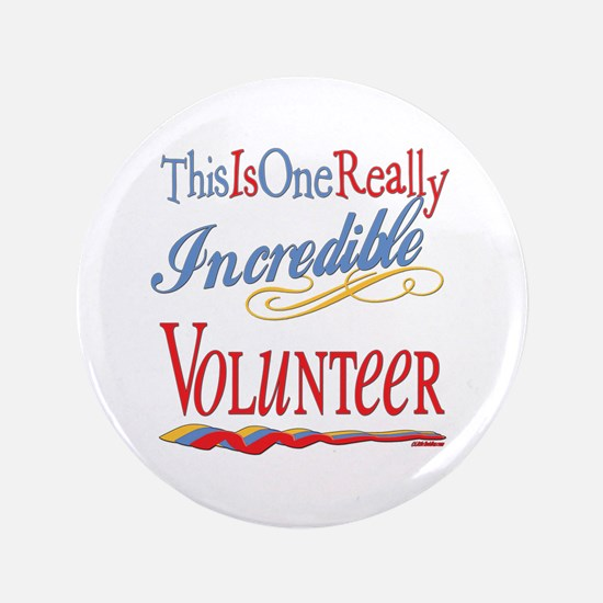 "Incredible Volunteer 3.5"" Button (100 pack)"