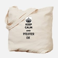 Keep Calm and Pfeiffer On Tote Bag