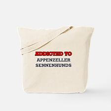 Addicted to Appenzeller Sennenhunds Tote Bag