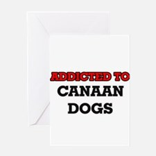 Addicted to Canaan Dogs Greeting Cards