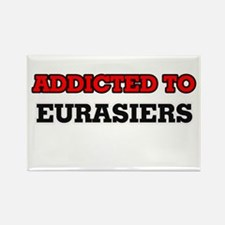 Addicted to Eurasiers Magnets
