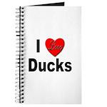 I Love Ducks for Duck Lovers Journal