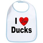 I Love Ducks for Duck Lovers Bib