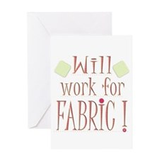 Will Work For Fabric Greeting Card