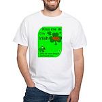 Irish/French Heritage White T-Shirt