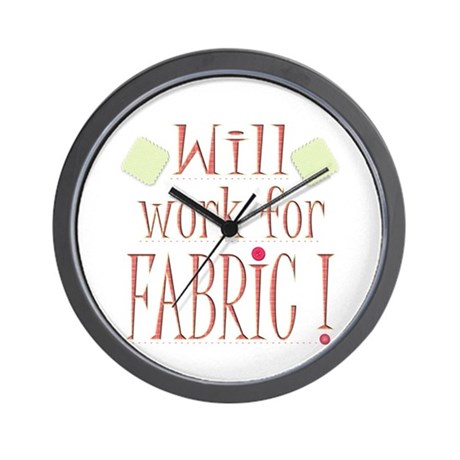 Will Work For Fabric Wall Clock