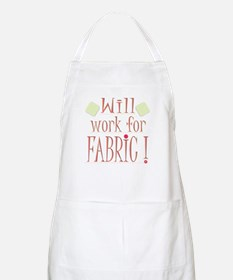 Will Work For Fabric BBQ Apron