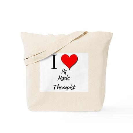 I Love My Music Therapist Tote Bag