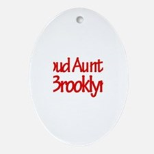 Proud Aunt of Brooklyn Oval Ornament
