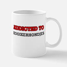 Addicted to Kooikerhondjes Mugs