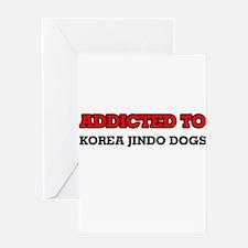 Addicted to Korea Jindo Dogs Greeting Cards