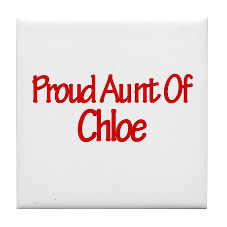 Proud Aunt of Chloe Tile Coaster