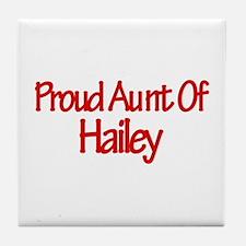 Proud Aunt of Hailey Tile Coaster