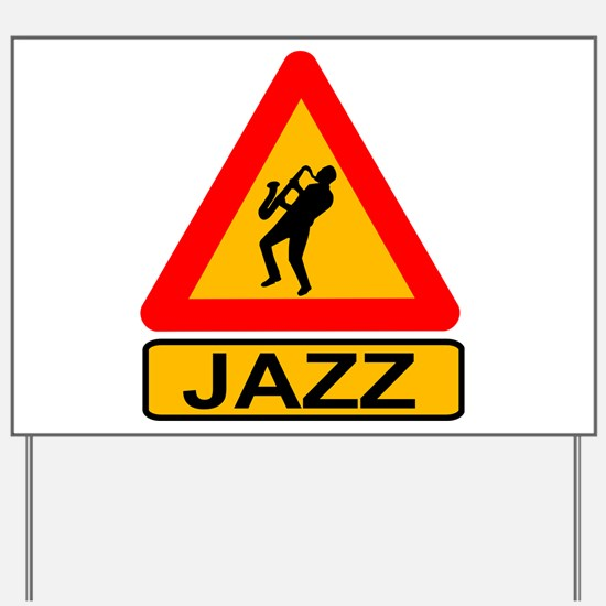 Jazz Caution Sign Yard Sign