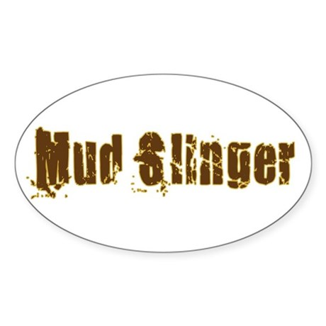 Mud Slinger Oval Sticker