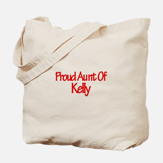 Proud Aunt of Kelly Tote Bag