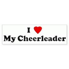I Love My Cheerleader Bumper Bumper Sticker
