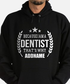 Dentist Gifts (White) Personalized Hoodie