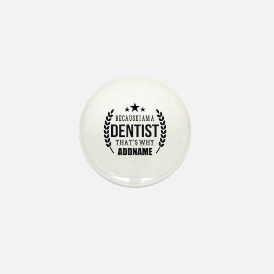 Dentist Gifts Personalized Mini Button