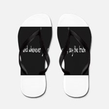 Say The Truth Flip Flops