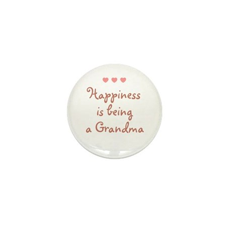 Happiness is being a Grandma Mini Button
