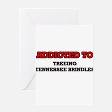 Addicted to Treeing Tennessee Brind Greeting Cards