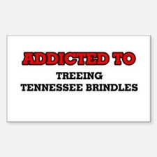Addicted to Treeing Tennessee Brindles Decal