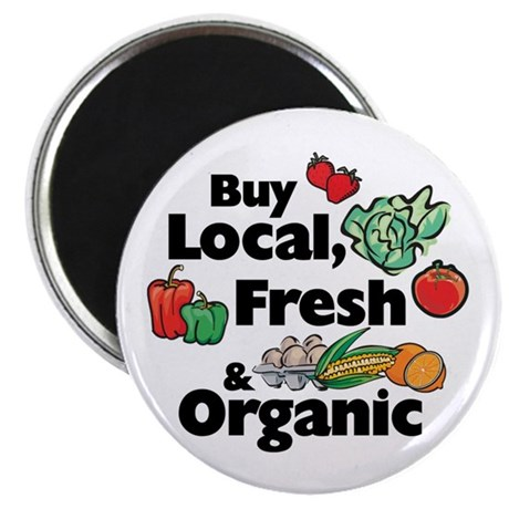 "Buy Local Fresh & Organic 2.25"" Magnet (100 pack)"